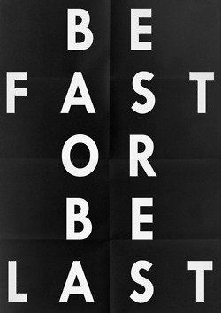 be fast or last
